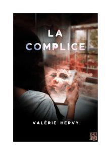 La complice de Valérie HERVY - fiche descriptive
