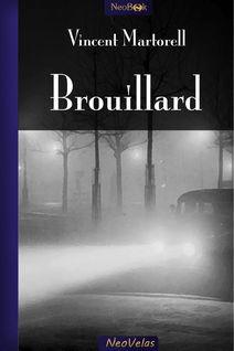 Brouillard - Vincent  Martorell
