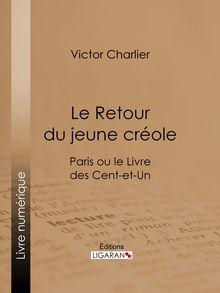 Le Retour du jeune créole de Ligaran, Victor Charlier - fiche descriptive