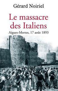 Le Massacre des Italiens - Gérard Noiriel