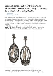 "Queens Diamond Jubilee ""Brilliant"": An Exhibition of Diamonds and Design Curated by Carol Woolton Featuring Bochic"