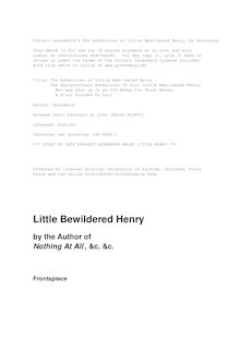 The Adventures of Little Bewildered Henry - The Extraordinary Adventures of Poor Little Bewildered Henry, - Who was shut up in an Old Abbey for Three Weeks: - A Story Founded on Fact