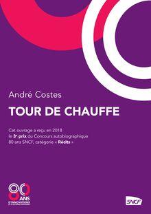 Tour de chauffe de André Costes - fiche descriptive