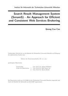 Search result management system (SerumS) [Elektronische Ressource] : an approach for efficient and consistent web services brokering / Quang Cua Cao