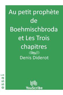 Au petit prophète de Boehmischbroda et Les Trois chapitres de Denis Diderot - fiche descriptive