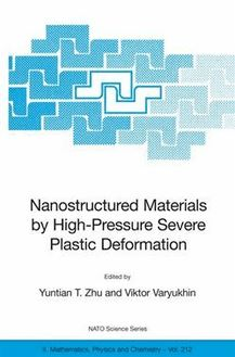 Nanostructured Materials by High-Pressure Severe Plastic Deformation