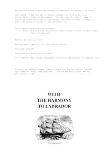 With the Harmony to Labrador - Notes of a Visit to the Moravian Mission Stations on the North-East - Coast of Labrador