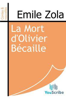 La Mort d'Olivier Bécaille de Emile Zola - fiche descriptive