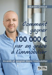 Comment gagner 100 000 euros par an grâce à l