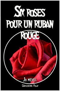 Six roses pour un ruban rouge