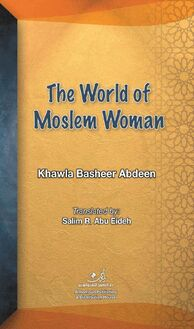 The world of Moslem Woman