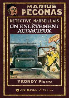 Un enlèvement audacieux - Pierre Yrondy