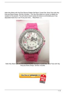 Hello Kitty Watch with Hot Pink Silicone Rubber Gel Band. Crystal Dial. Silver Face with Hello Kitty and Bows Design. Gift Box Included Watch Review