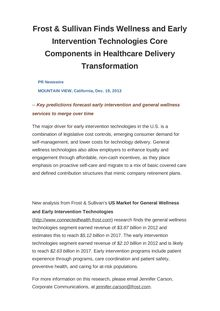 Frost & Sullivan Finds Wellness and Early Intervention Technologies Core Components in Healthcare Delivery Transformation