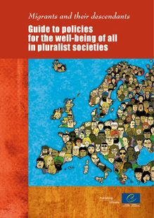 Migrants and their descendants - Guide to policies for the well-being of all in pluralist societies