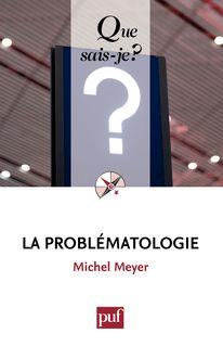 La problématologie - Michel Meyer