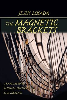 Magnetic Brackets, The