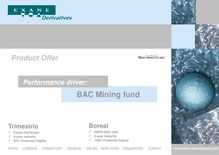 A performance driver - BAC Mining fund