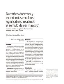 Narrativas docentes y experiencias escolares significativas: relatando el sentido de ser maestro.Educational narratives and significant school experiences:Relating the sense of being a teacher.