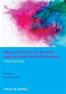 Advanced Practice in Nursing and the Allied Health Professions