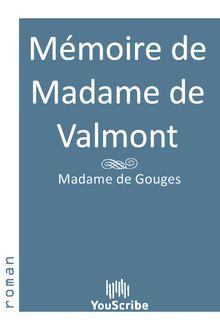 Lire Mémoire de Madame de Valmont de Madame  de Gouges