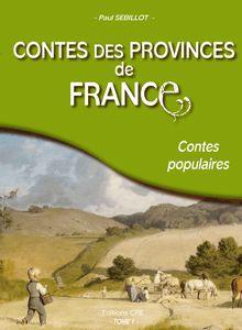 Lire Contes des provinces de France de Paul Sébillot