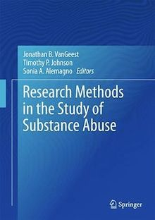 Research Methods in the Study of Substance Abuse