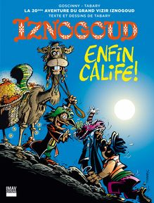 Iznogoud enfin calife! - Album 20 de Jean Tabary, Jean Tabary - fiche descriptive