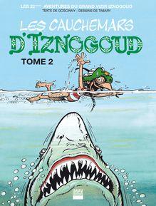 Les cauchemars d'Iznogoud T2 - Album 22 de Jean Tabary, René Goscinny - fiche descriptive