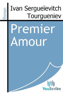 Premier Amour de Ivan Sergueïevitch Tourgueniev - fiche descriptive