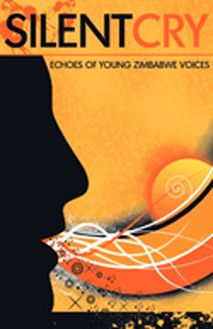 Silent Cry. Echoes of Young Zimbabwe Voices