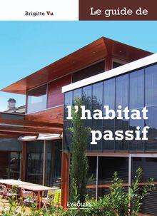 Le guide de l'habitat passif de Vu Brigitte - fiche descriptive