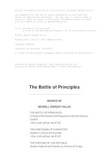 The Battle of Principles - A Study of the Heroism and Eloquence of the Anti-Slavery Conflict