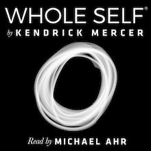 Whole Self: A Concise History of the Birth & Evolution of Human Consciousness