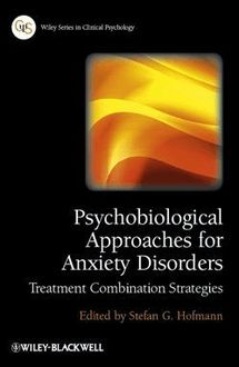 Psychobiological Approaches for Anxiety Disorders