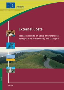 External costs. Research results on socio-environmental damages due to electricity and transport.
