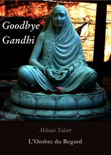 Goodbye Gandhi