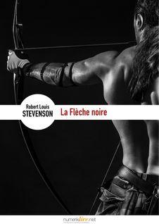 La Flèche noire - Robert Louis Stevenson