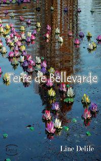 Terre de Bellevarde - Line Delile