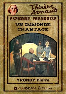 Un immonde chantage - Pierre Yrondy