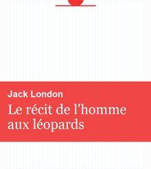 Le récit de l'homme aux léopards