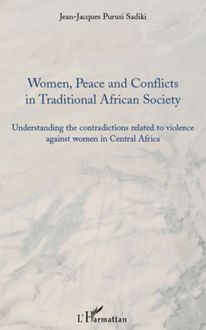 Women, peace and conflicts in traditional African society