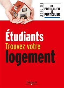 Etudiants, trouvez votre logement de Gallois Marthes, Guérin Jean-Michel, Giraud Nathalie - fiche descriptive