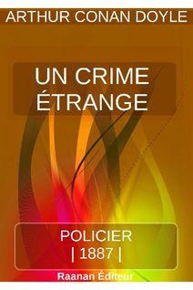 UN CRIME ÉTRANGE - ARTHUR CONAN DOYLE