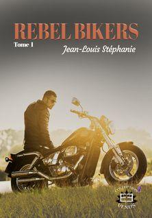 Rebel Bikers - Stéphanie Jean-Louis