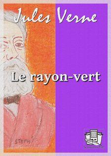 Le rayon-vert - Jules Verne
