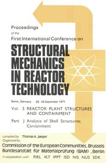 Proceedings of the First International Conference on STRUCTURAL IN REACTOR TECHNOLOGY. Vol. 5 REACTOR PLANT STRUCTURES AND CONTAINMENT 20-24 September 1971