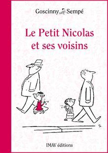 Le Petit Nicolas et ses voisins de René Goscinny, Jean-Jacques Sempé - fiche descriptive