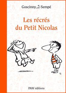 Les récrés du Petit Nicolas de René Goscinny, Jean-Jacques Sempé - fiche descriptive