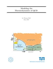 Modeling the thermodynamics of QCD [Elektronische Ressource] / Thomas Hell